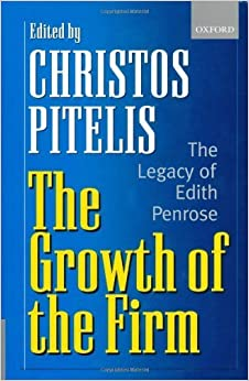 The Growth of the Firm: The Legacy of Edith Penrose (2002-05-23)