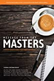 img - for Message From The Masters: Our Best Donor Stories That Made a Difference book / textbook / text book