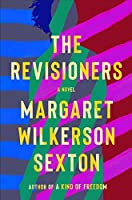 The Revisioners: A Novel