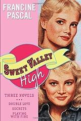 Sweet Valley High: Three Novels Paperback