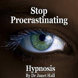 Stop Procrastinating (Hypnosis)