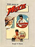 The Book of Moxie, Frank N. Potter, 0891453482
