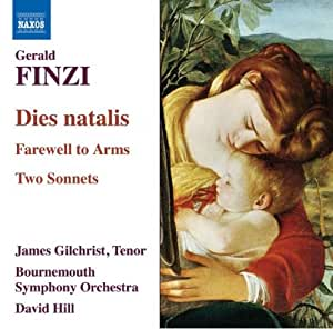 Finzi: Dies Natalis; Farewell To Arms; Two Sonnets