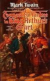 A Connecticut Yankee in King Arthur's Court, Mark Twain, 0812504364