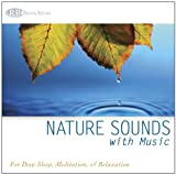 Nature Sounds with Music (Deep Sleep Music, Relaxation, Music for Healing, Music with Nature)