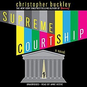 Supreme Courtship Hörbuch