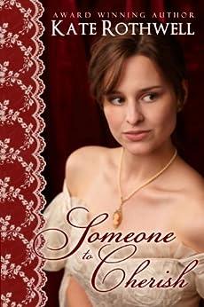 Someone To Cherish by [Rothwell, Kate]