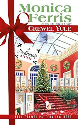 Crewel Yule (Needlecraft Mystery)