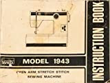 Montgomery Ward Model 1943 Open Arm Stretch Stitch Sewing Machine Instruction Book