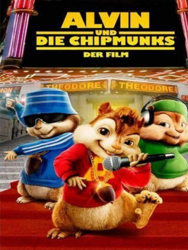 Alvin und die Chipmunks - Der Film Film
