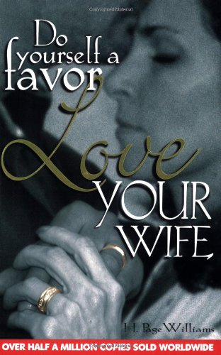 Do Yourself Favor Love Your Wife-Revised by Bridge-Logos Publishers