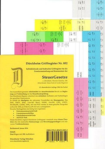 SteuerGesetze Griffregister Nr. 852 (2016/2017): 256 selbstklebende und farbig bedruckte Griffregister *** 14. NEUAUFLAGE 2017 ist erschienen ISBN 9783864531217***