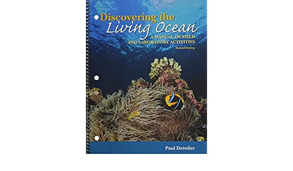 Discovering the living ocean a manual of field and laboratory discovering the living ocean a manual of field and laboratory activities paul detwiler 9780757584855 amazon books fandeluxe Choice Image