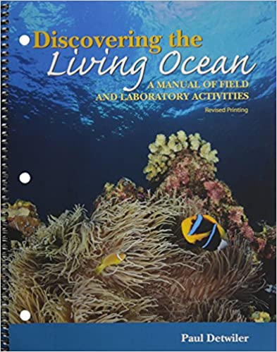 Discovering the living ocean a manual of field and laboratory discovering the living ocean a manual of field and laboratory activities paul detwiler 9780757584855 amazon books fandeluxe Image collections