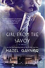The Girl from The Savoy: A Novel Paperback