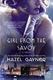 The Girl from The Savoy: A Novel by  Hazel Gaynor in stock, buy online here