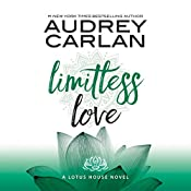 Limitless Love: Lotus House, Book 4 | Audrey Carlan