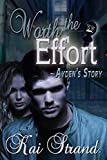 Worth the Effort: Ayden's Story (Love's an Effort Book 2)