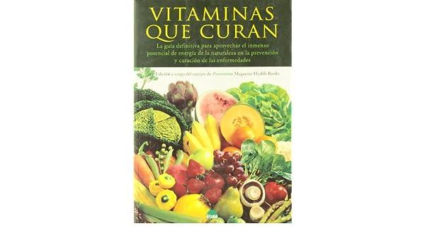 Vitaminas que curan / Vitamins that Cure (Spanish Edition ...