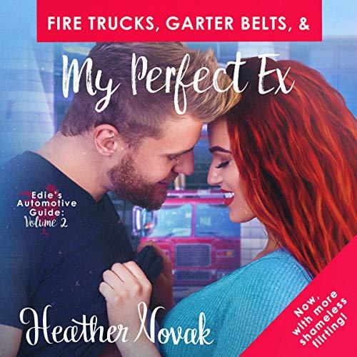 Fire Trucks, Garter Belts, & My Perfect Ex: Edie's Automotive Guide, Book - Rider Fire Truck