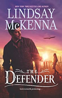 The Defender (The Wyoming Series Book 6) by [McKenna, Lindsay]