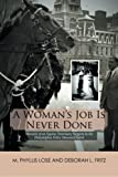 img - for A Woman s Job Is Never Done book / textbook / text book