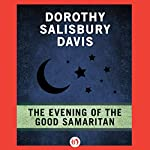 The Evening of the Good Samaritan | Dorothy Salisbury Davis