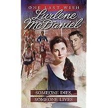 Someone Dies, Someone Lives (One Last Wish Book 4)