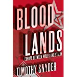 Bloodlands: Europe between Hitler and Stalinby Timothy Snyder