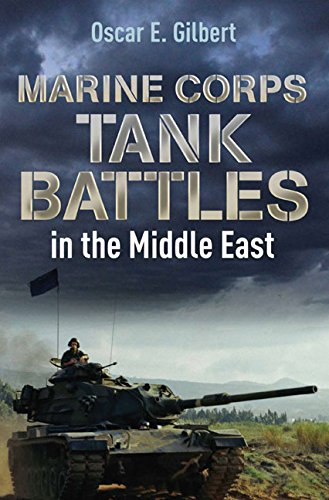 Marine Corps Tank Battles in the Middle East by Casemate