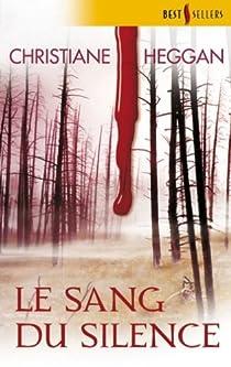 Le sang du silence par Heggan
