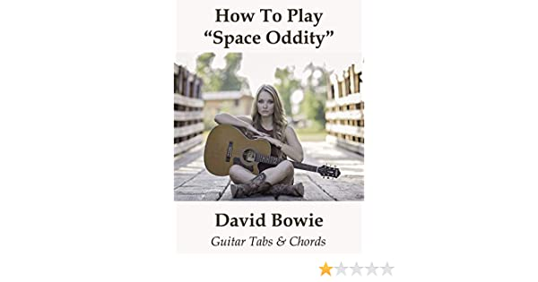 Watch How To Play Space Oddity By David Bowie Guitar Tabs Chords Prime Video Man who sold the world. watch how to play space oddity by david