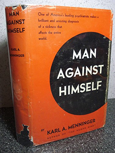 Man Against Himself 1938 FIRST EDITION