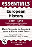 European History, 1450-1648, Research & Education Association Editors and Allen Horstman, 0878917063
