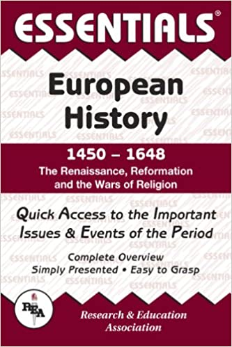 Book Renaissance, Reformation and the Wars of Religion: 1450 to 1648 (Essential Series)