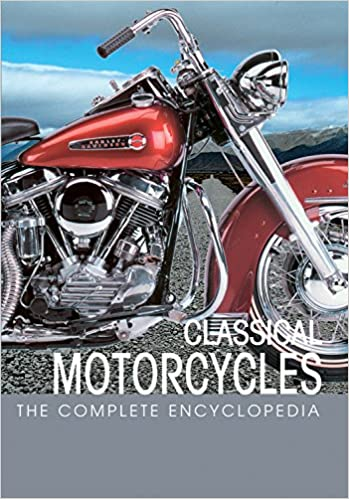 The complete encyclopedia of classic motorcycles complete the complete encyclopedia of classic motorcycles complete encyclopedia series micro de cet 9789036614979 amazon books fandeluxe Image collections