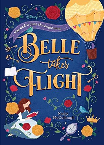 Belle Takes Flight (Disney Beauty and the Beast) (Disney Princess)