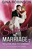 To Love and To Cherish: A Jet City Billionaire Serial Romance (Switched at Marriage) (Volume 7)