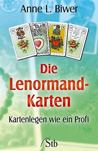 Die Lenormand-Karten: Kartenlegen wie ein Profi