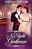 #9: No Eligible Gentleman: A Pride and Prejudice Variation