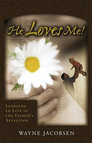 He Loves Me! Learning to Live in the Father's Affection