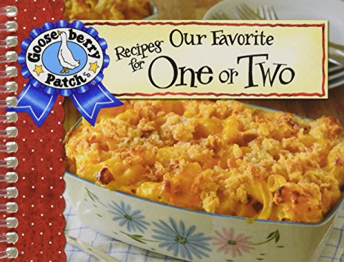 Our Favorite Recipes for One or Two w/Photo Cover (Our Favorite Recipes Collection) by Gooseberry Patch