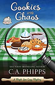 Cookies and Chaos (Maple Lane Mysteries Book 3)