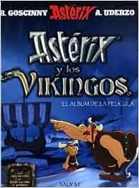 Astérix y los vikingos álbum de la película Castellano