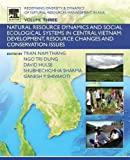 img - for Redefining Diversity and Dynamics of Natural Resources Management in Asia, Volume 3: Natural Resource Dynamics and Social Ecological Systems in ... Resource Changes and Conservation Issues book / textbook / text book