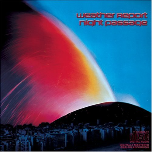 CD : Weather Report - Night Passage (CD)