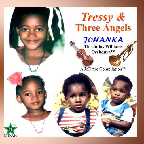Tressy & Three Angels