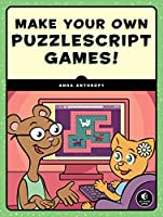 Make Your Own PuzzleScript Games! Front Cover