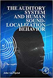 Auditory System and Human Sound-Localization Behavior