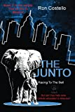 The Junto Racing to the Bell, Ron Costello, 0615337023
